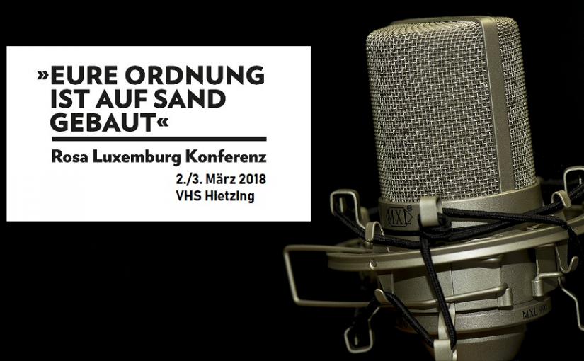 Radio und TV-Beiträge zur Rosa Luxemburg Konferenz 2018